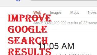 Improve Google Search Results