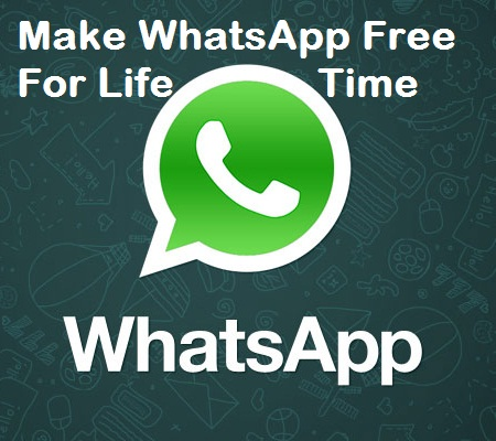 Make whatsapp free for lifetime