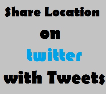 Share location on Twitter with tweets