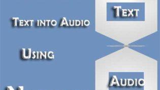 Convert Text into Audio
