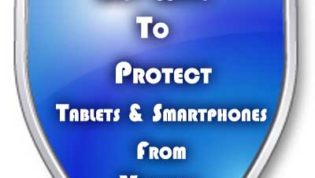 Protect Smartphones & Tablets From Viruses