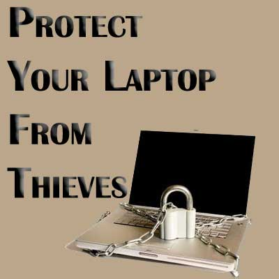 Protect Laptop From Theft
