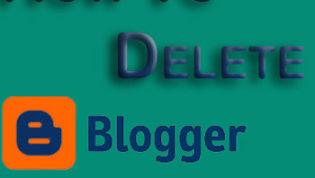 How to delete Blogger Blog