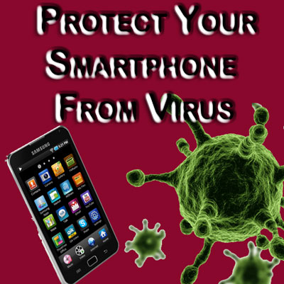 Protect Smartphones from virus