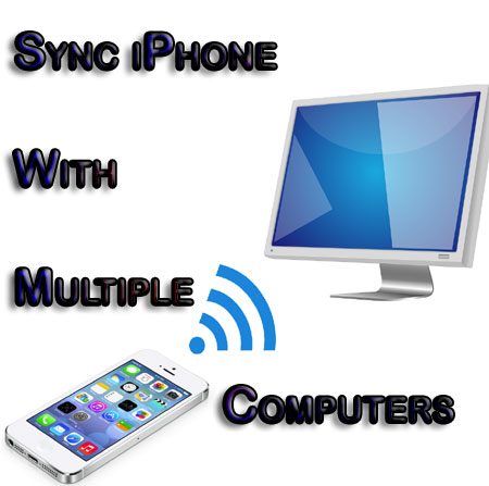 Sync iPhone with Multiple PC