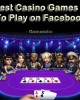 15 Best Casino Games To Play on Facebook