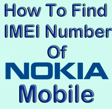 Find IMEI No of Nokia