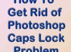 Photoshop Caps Lock on