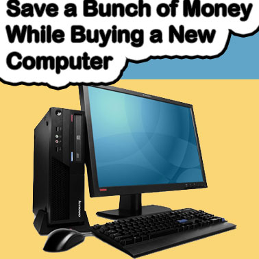 Save money while buying new computer