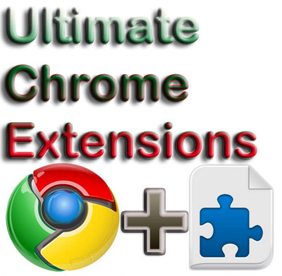Ultimate Chrome Extensions