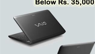 Best Sony Vaio Laptops Below Rs 35000