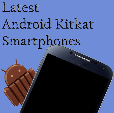 Android Kitkat Smartphones