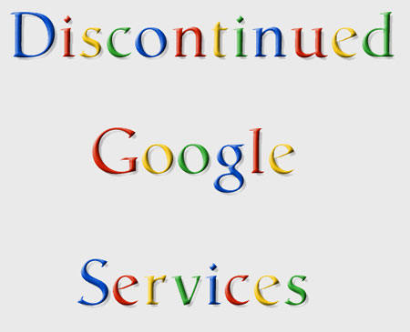 Discontinued Google Services