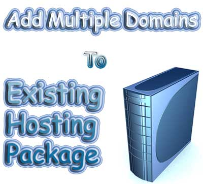 Add multiple domains to exiting hosting package