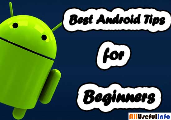 Best Android Tips for Beginners