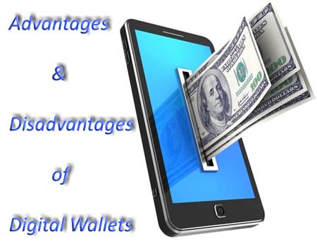Advantages and Disadvantages Digital Wallets