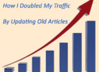 Doubled Traffic by Updating Old Articles