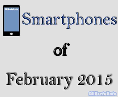Smartphones of February 2015