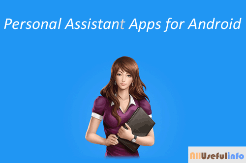 Personal Assitant Apps for Android