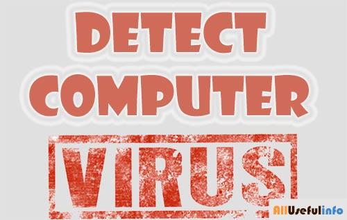 Detect Computer Virus