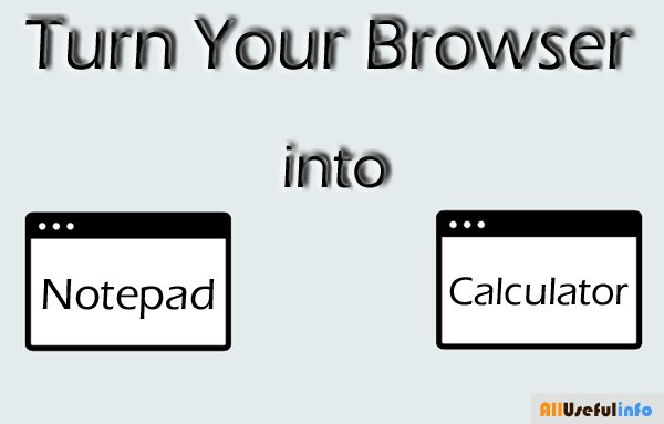 Use Browser as Notepad and Calculator