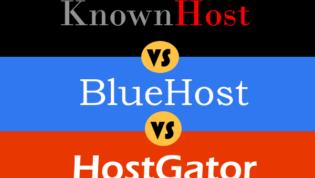 Knownhost vs Bluehost vs Hostgator