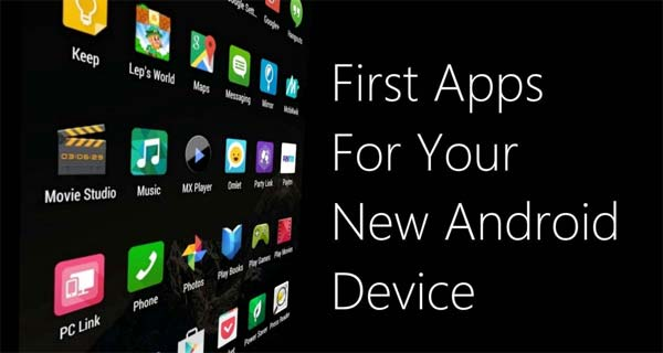 Android Apps For New Device