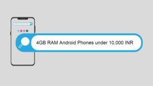 4GB RAM phones under 10000 INR