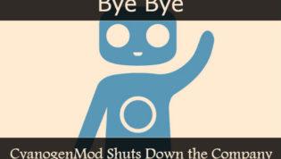 Cyanogenmod shuts down