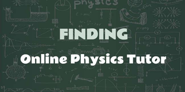 Finding physics online tutor
