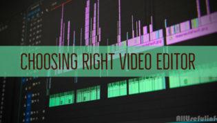 Choosing right video editor