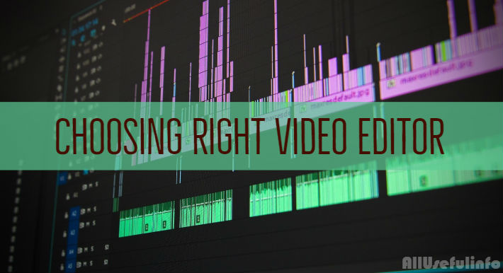 Choosing right video editor