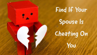 Find out if your spouse is cheating on you