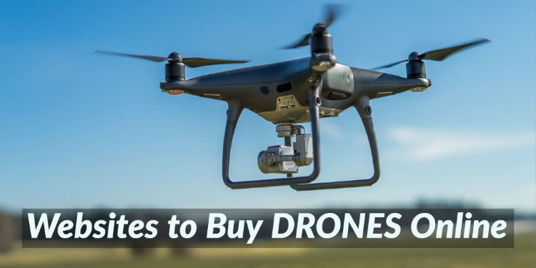 Websites to Buy Drones Online