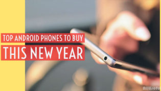 Top Android Phones to Buy This New Year