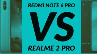 Xiaomi Redmi Note 6 Pro VS Realme 2 Pro