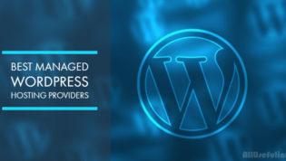 The Best Managed WordPress Hosting Providers