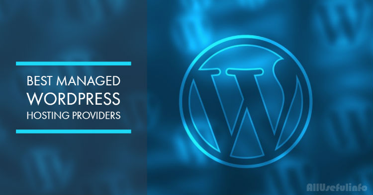 The Best Managed WordPress Hosting Providers