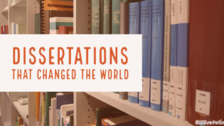 Dissertations that Changed the World