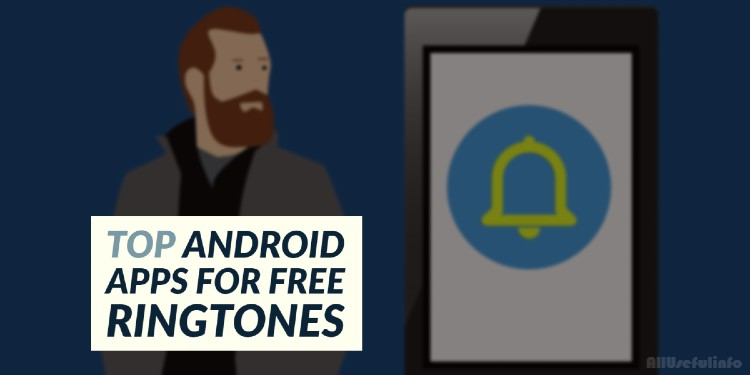 Top Android apps for ringtones