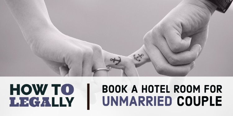 Legally book hotel unmarried couples