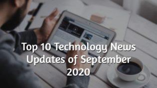 Tech news updates September 2020