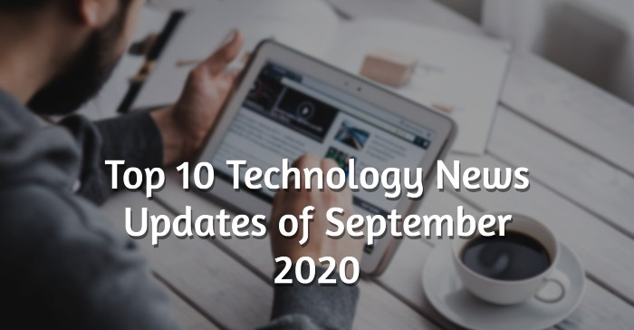 Tech news updates September 2020