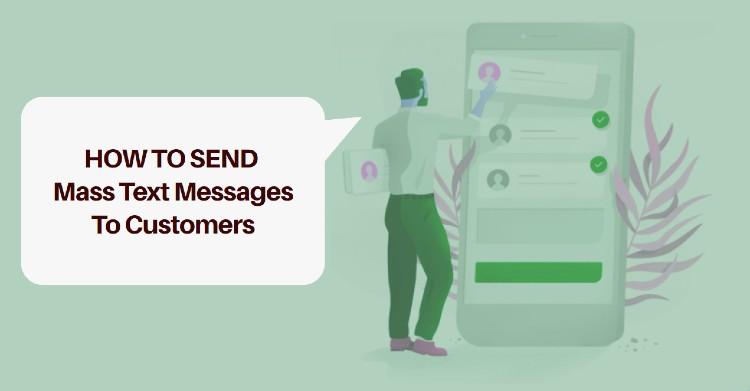 Send mass text messages