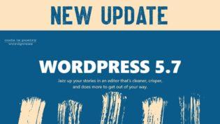 WordPress 5.7 Update