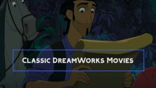 Classic DreamWorks movies