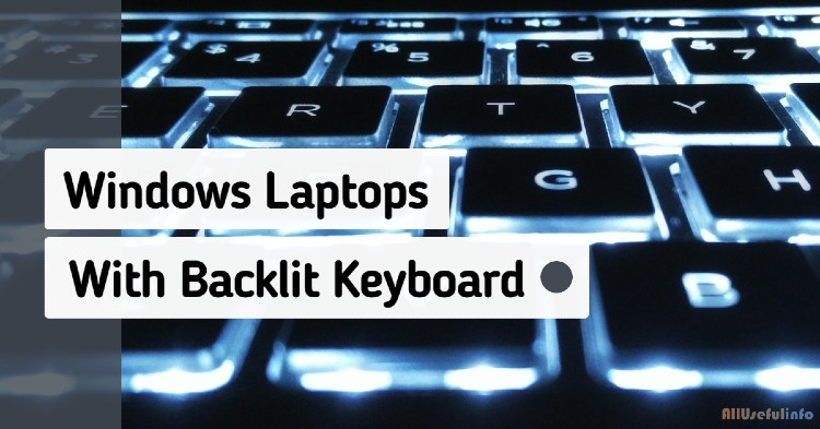 Windows laptops with backlit keyboard