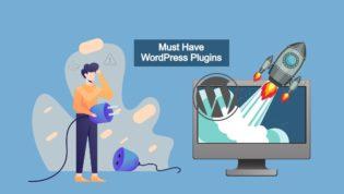 Must have WordPress plugins for beginners
