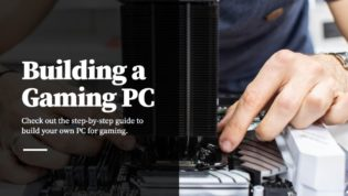 Build a PC for gaming
